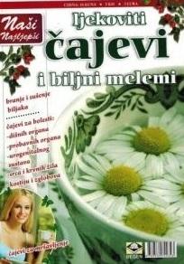Naši najljepši ljekoviti čajevi i biljni melemi