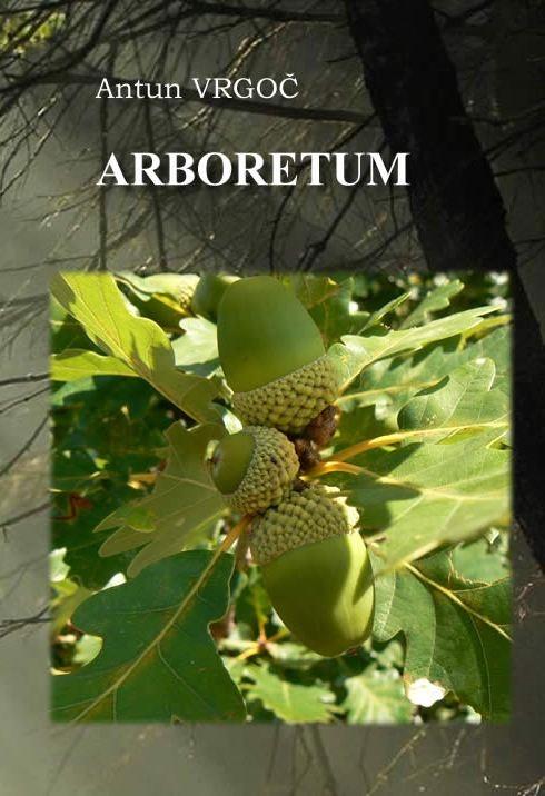 Arboretum iliti Poetska ekologija