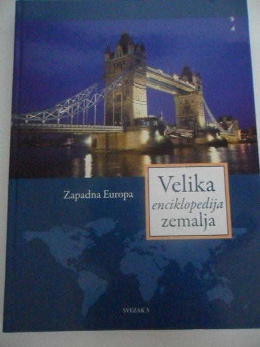 Velika enciklopedija zemalja 3 - Zapadna Europa