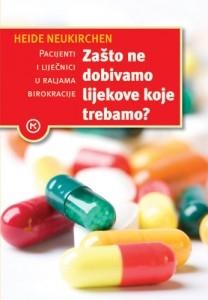 Zašto ne dobivamo lijekove koje trebamo?