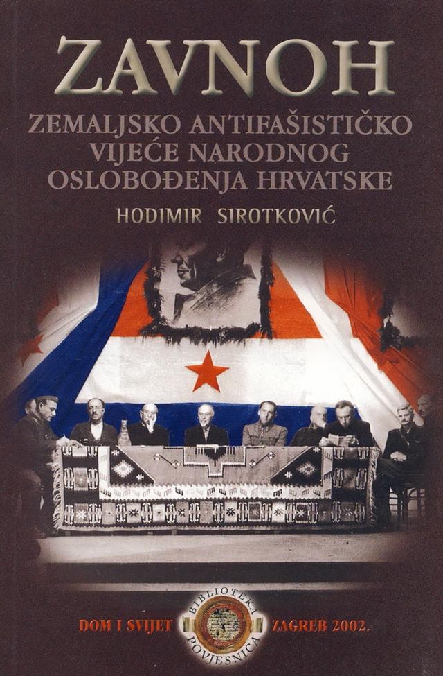 ZAVNOH : Zemaljsko antifašističko vijeće narodnog oslobođenja Hrvatske : rasprave i dokumenti