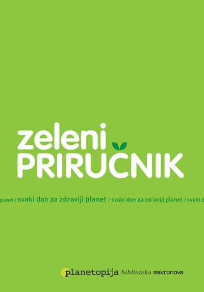 Zeleni priručnik : svaki dan za zdraviji planet
