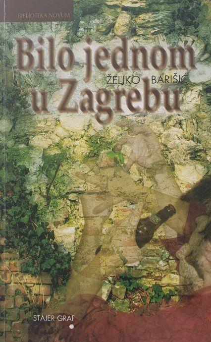 Bilo jednom u Zagrebu