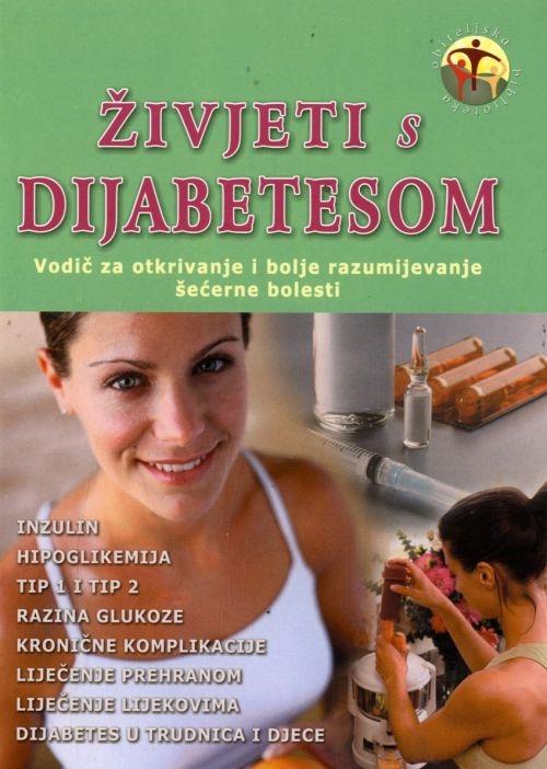 Živjeti s dijabetesom - Vodič za otkrivanje i bolje razumijevanje šećerne bolesti