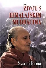 Život s himalajskim mudracima