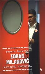 Zoran Milanović - politička biografija
