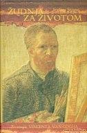 Žudnja za životom : životopis Vincenta van Gogha